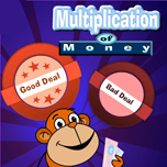 Multiplication of money