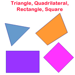 Triangles, Quadrilaterals, Rectangles and Squares