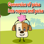 Conversion of paisa into rupees and paisa.